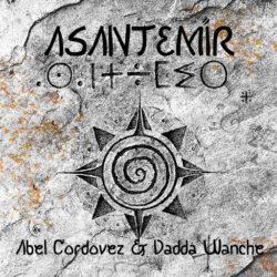 ABEL CORDOVEZ _ DADDA WANCHE_Cover Asantemir 2020