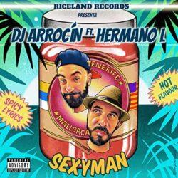 DJ ARROCÍN FT SEXYMAN_Cover Sexyman 2019