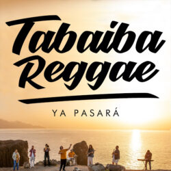 TABAIBA REGGA - YA PASARÁ